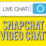 Snapchat Video Chat: How to Video Chat on Snapchat