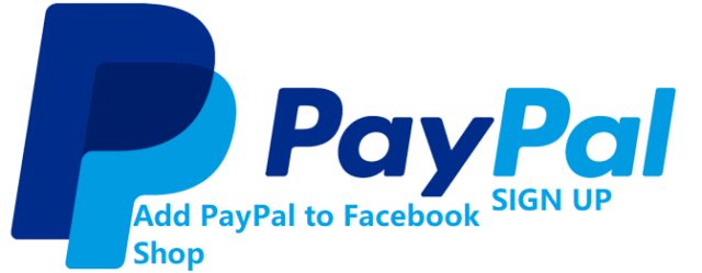 PayPal Sign Up - How to Add PayPal to Facebook Shop
