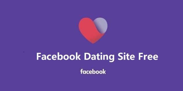 Facebook Dating Site Free - Facebook Dating App Free | Dating on Facebook 2020